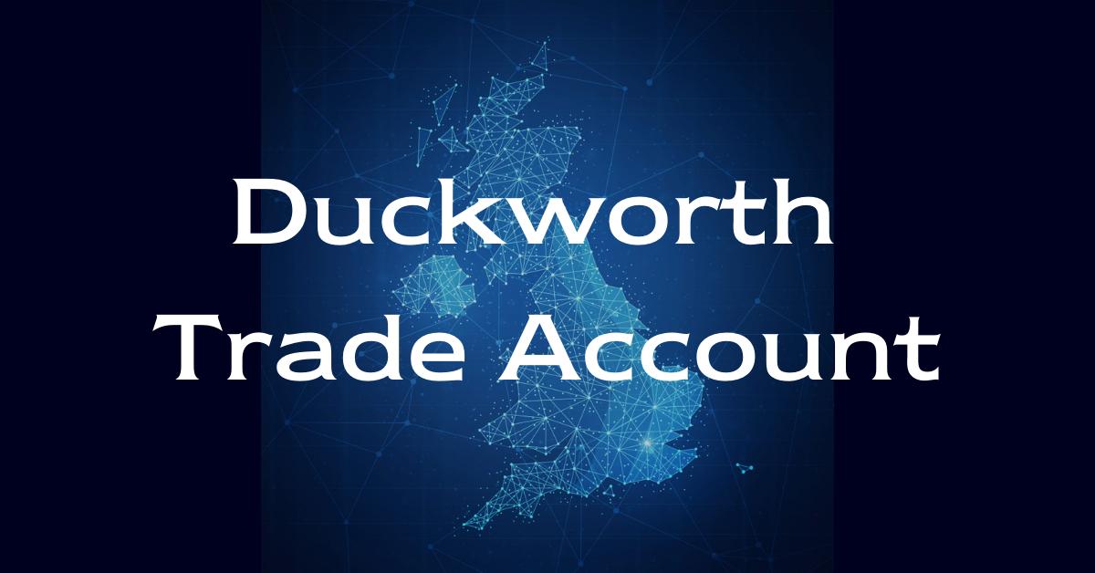 Duckworth Trade Account